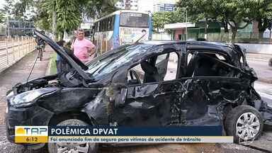 Governo Federal anunciou o fim do seguro DPVAT; saiba o que muda - Pará registrou mais de 10 mil indenizações pagas a vítimas de acidentes de trânsito, em 2018.