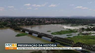 Justiça determina a recuperação da Ponte Marechal Hermes, em Pirapora - DNIT e FCA devem fazer a recuperação, de acordo com a determinação.