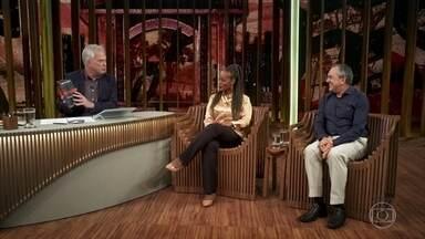 Pedro Bial recebe os escritores Eliana Alves Cruz e Laurentino Gomes - Os escritores falam sobre a importância de se falar sobre a escravidão nos dias de hoje