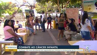 Em Macapá, ação alerta para o combate ao câncer infantil - Instituto Nacional do Câncer estima que em 2019 devem ser registrados mais de 12 mil casos.