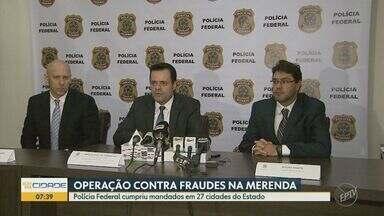 Polícia Federal faz operação contra fraudes em licitações de merenda escolar - Mandatos foram cumpridos em 27 cidades do estado de São Paulo. Em Americana, dois secretários municipais e uma servidora foram presos.