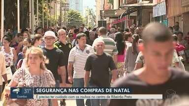 Consumidores relatam risco de roubos e furtos nas compras de Natal em Ribeirão Preto - Aumento da circulação de pessoas no Centro da cidade atrai ladrões.