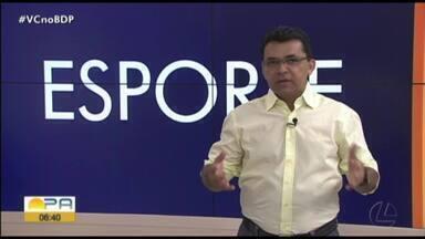 Carlos Ferreira comenta os destaques do esporte paraense nesta quarta-feira (27) - Carlos Ferreira comenta os destaques do esporte paraense nesta quarta-feira (27)