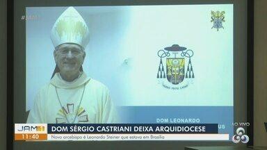 Dom Sérgio Castriani deixa arquidiocese de Manaus - Novo arcebispo é Leonardo Steiner.