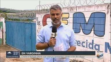 Creche tem aulas suspensas após crianças passarem mal em Varginha, MG - Creche tem aulas suspensas após crianças passarem mal em Varginha, MG