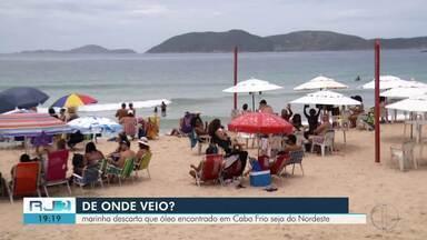 Marinha descarta que óleo encontrado em Cabo Frio seja o mesmo do Nordeste - Material foi encontrado nas praias das Conchas e do Peró.
