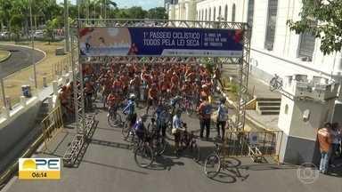 Passeio ciclístico alerta para perigos de dirigir e beber - Operação Lei Seca fez oito anos em Pernambuco.