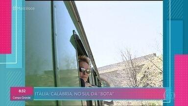 Ana Maria relembra viagem à Itália em 2003 - Apresentadora ficou 10 dias passeando pelo país rumo à Calábria, local de onde saiu o maior número de emigrantes em direção ao Brasil