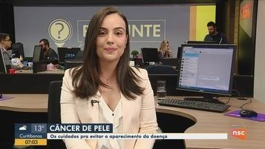 Quadro 'Pergunte' esclarece dúvidas sobre câncer de pele - Quadro 'Pergunte' esclarece dúvidas sobre câncer de pele