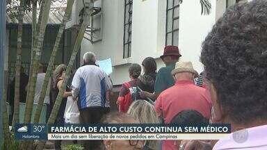 Farmácia de alto custo segue sem médico em Campinas - Já é o segundo dia sem liberação de medicamentos no local.