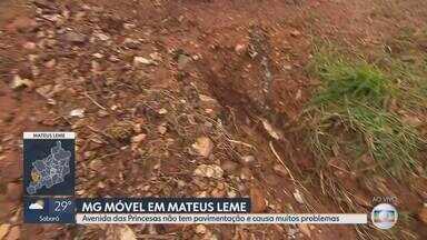 MG Móvel volta a Mateus Leme para conferir situação da avenida das Princesas - Avenida não tem pavimentação nem iluminação. Moradores reclamam de poeira e lama no local.
