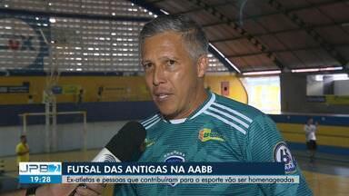 Evento vai reunir atletas de futsal das antigas, em Campina Grande - Evento acontece no Ginásio da AABB, neste sábado (7).