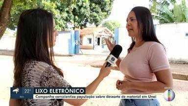 Campanha conscientiza população sobre descarte de material em Unaí - O objetivo da campanha é alertar a sociedade a descartar de forma legal o lixo eletrônico.