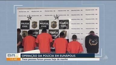 Treze pessoas são presas por tráfico de drogas na cidade de Eunápolis, sul do estado - A operação que prendeu os suspeitos aconteceu nesta segunda-feira (9).