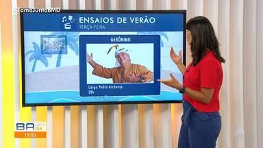 Ensaios de Verão: Gerônimo e Banda Didá agitam a terça-feira, na capital baiana - Shows acontecem nesta terça (10), no Pelourinho.