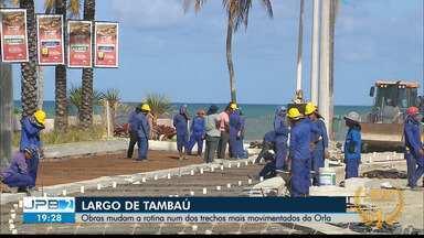 JPB2JP: Obras mudam a rotina num dos trechos mais movimentados da Orla de João Pessoa - Largo de Tambaú.