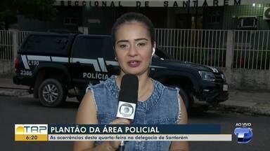 Confira o plantão policial desta quarta-feira em Santarém - Veja o que foi destaque na área policial com Cissa Loyola.