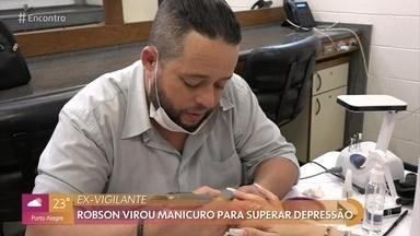 Robson luta contra depressão fazendo unhas - A profissão de manicuro ajudou ex-vigilante a superar a depressão