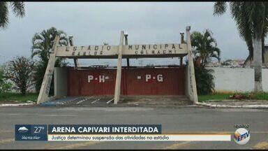 Justiça determina interdição da Arena Capivari - Preocupação com a situação se dá pelo local estar programado para sediar jogos da Copa São Paulo de Futebol Júnior.