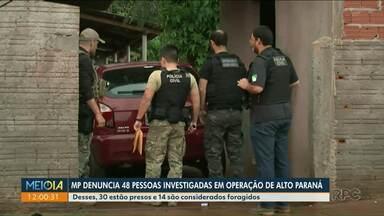 Presos em operação da Polícia Civil são denunciados pelo MP - 48 pessoas foram denunciadas por organização criminosa.