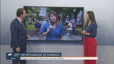 Prefeitura de Santos abre concurso público para 87 vagas em sete cargos - Interessados devem garantir a participação pela internet, até o dia 9 de janeiro.