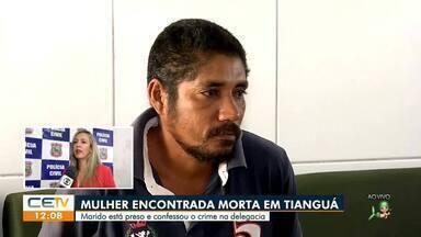Mulher é encontrada morta em Tianguá e marido está preso - Saiba mais no g1.com.br/ce