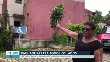 Defesa Civil de Macaé, RJ, interdita bloco inteiro de condomínio devido a rachaduras - Imóvel é empreendimento do Governo Federal. Famílias compraram com preço abaixo do mercado.