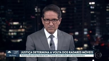 Justiça determina a volta de radares móveis - Polícia Rodoviária Federal tem 72 horas para voltar com equipamentos.