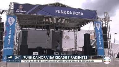 'Funk da Hora' em Cidade Tiradentes - Primeira edição do festival reúne artistas consagrados e da comunidade.