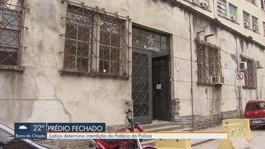 Prédio do Palácio da Polícia em Santos foi interditado pela Justiça - No local, entre outros departamentos, funciona o 1º Distrito Policial.