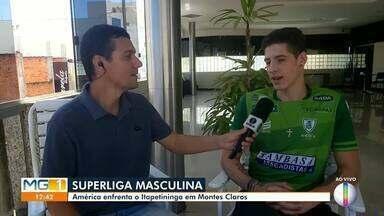 América Vôlei enfrenta o Itapetininga em Montes Claros - Jogo é valido pela oitava rodada da Superliga Masculina.