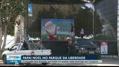 Papai Noel no Parque da Liberdade em Campina Grande - Criançada terá diversão garantida em evento neste domingo.