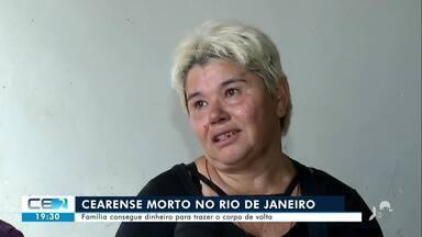 Família consegue dinheiro para trazer corpo de cearense que morreu no RJ - Saiba mais no g1.com.br/ce