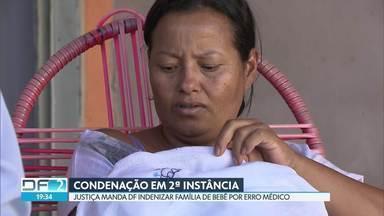 DF é condenado a indenizar família de bebê por erro médico - Decisão é em 2ª Instância. Indenizações por danos materiais e morais somam R$120 mil. Caso foi em 2016, no Hospital de Planaltina. Bebê teve o braço fraturado durante o parto.