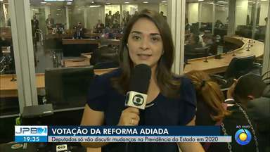 JPB2JP: BLOCO 3: Deputados estaduais analisam prisão de Estela Bezerra - Deputados só vão discutir mudanças na Previdência do Estado em 2020.