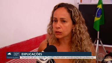 Secretária de educação de Cabo Frio, RJ, fala sobre reivindicações dos professores - Trabalhadores querem retroativo que não é pago desde junho e reposição de aulas perdidas.