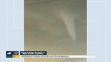 """Fenômeno chama atenção no céu de Brasília - """"Nuvem Funil """" foi vista em vários trechos e impressionou quem passava. Meteorologistas dizem que ela aparece quando há tempo quente e umidade. Ela raramente toca o solo."""