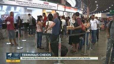 Aeroporto e Rodoviária de Campinas têm operação especial no feriado - A previsão é de que 193 mil pessoas passem pela rodoviária e 520 passageiros pelo aeroporto, durante o feriado de Natal.