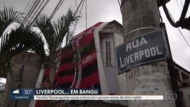 Rua de Bangu homenageia vitória do Flamengo contra Liverpool no Mundial de Clubes de 1981 - Uma torcida flamenguista de tradição mora na rua Liverpool, em Bangu. A rua recebeu este nome em 1981, em homenagem ao Mundial de Clubes em que o Flamengo foi campeão.