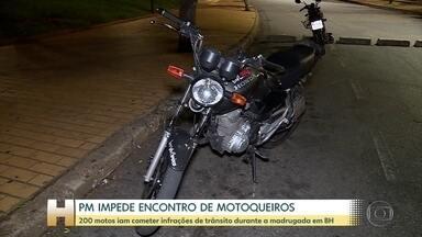 Polícia Militar e Guarda Civil impedem encontro de 200 motoqueiros - De acordo com a investigação, eles iam cometer várias infrações de trânsito durante a madrugada em Belo Horizonte