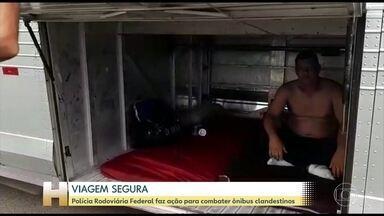 Polícia Rodoviária Federal faz operação para combater ônibus clandestinos - Na útlima semana, motoristas foram flagrados dormindo no bagageiro enquanto o colega dirigia. Em outro caso, o motorista fugiu e abandonous os passageiros depois que o veículo clandestino quebrou.