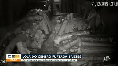 Loja do Centro da capita já foi furtada 3 vezes - Saiba mais no g1.com.br/ce