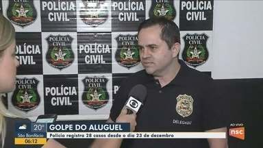 Policia Civil registra casos do 'Golpe do Aluguel' em Santa Catarina - Policia Civil registra casos do 'Golpe do Aluguel' em Santa Catarina