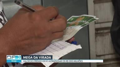 Quem será o mais novo milionário? - Prêmio da Mega da Virada deve ultrapassar os R$ 300 milhões. O morador do DF costuma ter sorte.