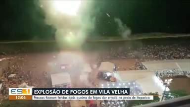 Explosão de fogos de artifício deixa feridos em praia de Vila Velha, ES - O acidente aconteceu durante a festa da virada na praia de Itaparica. Quiosque não tinha autorização para soltar os fogos.