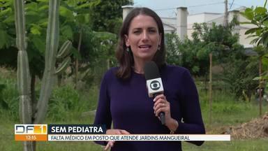 Posto de Saúde do Lago Sul está sem pediatra - Médicos foram remanejados. Unidade atende moradores do Jardins Mangueiral.