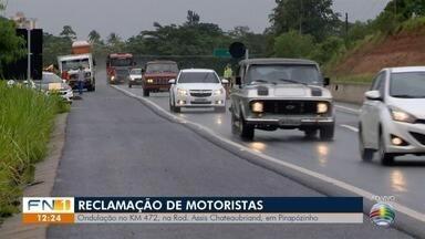 Motoristas reclamam de 'ondulação' na Rodovia Assis Chateaubriand, em Pirapozinho - Condutores temem que situação no trecho do km 472 resulte em acidentes.