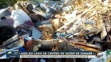 Monte de entulho ao lado do Centro Integrado de Saúde de Sumaré não é resolvido - A prefeitura prometeu resolver o problema em novembro do ano passado, mas ainda não foi resolvido.