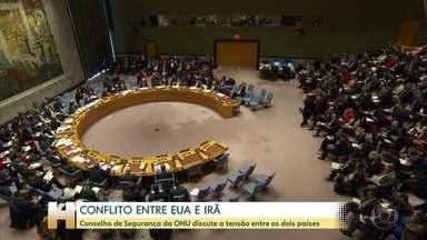 Conselho de Segurança da ONU faz reunião para discutir a crise entre Estados Unidos e Irã - O governo americano enviou uma carta a ONU dizendo que o país está pronto para negociar com os iranianos.