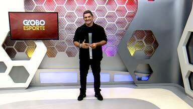 Veja a íntegra do Globo Esporte AM deste sábado, dia 11 - Programa é apresentado por Meike Farias